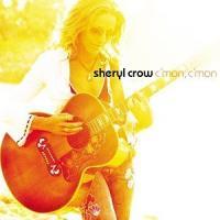 Sheryl Crow - C'mon C'mon cover