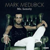 Mark Medlock - Now or Never cover