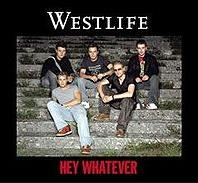 Westlife - Hey Whatever cover