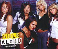 Girls Aloud - Life Got Cold cover