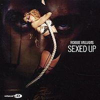 Robbie Williams - Sexed Up cover