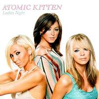 Atomic Kitten - Ladies' Night cover