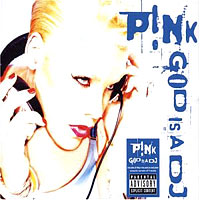 Pink - God is a DJ cover