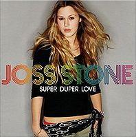 Joss Stone - Super Duper Love (Are you diggin' on me) cover