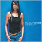 Beverley Knight - Come As You Are cover