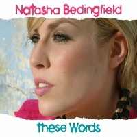 Natasha Bedingfield - These Words cover