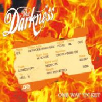 The Darkness - One Way Ticket cover