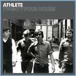 Athlete - Twenty Four Hours cover