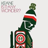Keane - Is It Any Wonder cover