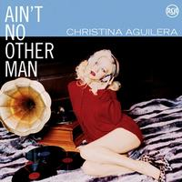 Christina Aguilera - Ain't No Other Man cover