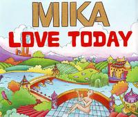 Mika - Love Today cover