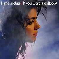 Katie Melua - If You Were A Sailboat cover