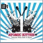 Atomic Kitten - Anyone Who Had A Heart cover