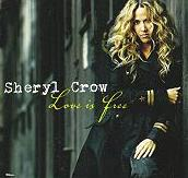 Sheryl Crow - Love Is Free cover