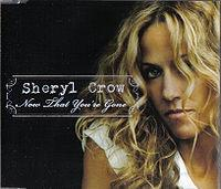 Sheryl Crow - Now That You're Gone cover