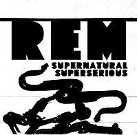 REM - Supernatural Superserious cover