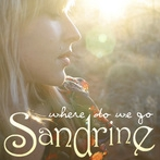 Sandrine - Where Do We Go? cover