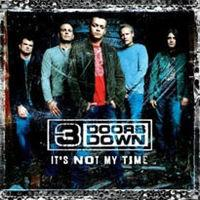 3 Doors Down - It's Not My Time cover