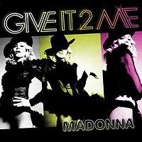 Madonna - Give It 2 Me cover