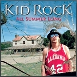 Kid Rock - All Summer Long cover