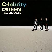 Queen + Paul Rodgers - C-lebrity cover