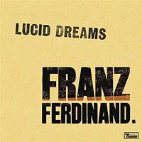 Franz Ferdinand - Lucid Dreams cover