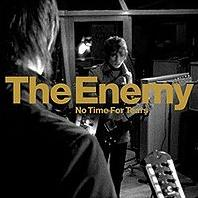 The Enemy - No Time For Tears cover