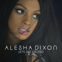 Alesha Dixon - Let's Get Excited cover