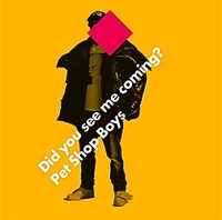 Pet Shop Boys - Did You See Me Coming? cover