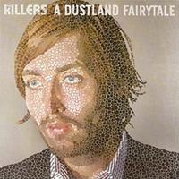 The Killers - A Dustland Fairytale cover