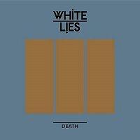 White Lies - Death cover