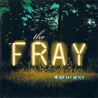 The Fray - Never Say Never cover
