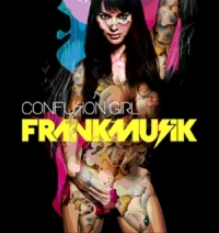 Frankmusik vs Tinchy Stryder - Confusion Girl cover