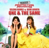 Selena Gomez & Demi Lovato - One And The Same cover