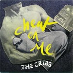 The Cribs - Cheat On Me cover