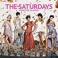 The Saturdays - Forever Is Over cover