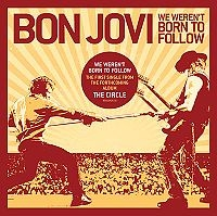 Bon Jovi - We Weren't Born To Follow cover