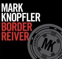 Mark Knopfler - Border Reiver cover
