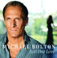 Michael Bolton - Just One Love cover