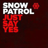 Snow Patrol - Just Say Yes cover