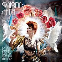 Paloma Faith - Do You Want The Truth Or Something Beautiful? cover