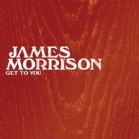 James Morrison - Get To You cover