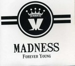 Madness - Forever Young cover