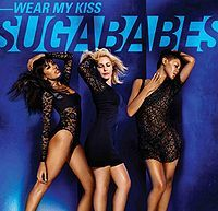 The Sugababes - Wear My Kiss (orig. version) cover