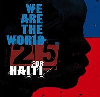 25 For Haiti - We Are The World cover