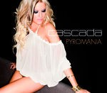Cascada - Pyromania cover