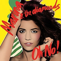 Marina & the Diamonds - Oh No! cover