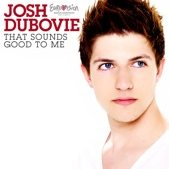 Josh Dubovie (Eurovision 2010) - That Sounds Good To Me (no vocals) cover