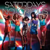 The Saturdays - Notorious cover
