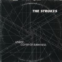 The Strokes - Under Cover of Darkness cover